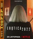 Erotica 2022 (2020) [720p] [WEB-DL] [XviD] [AC3-ToP2P] [Film polski]