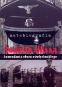 Hoss Rudolf - Autobiografia Rudolfa Hossa, komendanta [PDF] [PL]